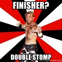 Generic Indy Wrestler - Finisher? Double Stomp
