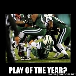 Mark Sanchez Butt Fumble - Play of the year?