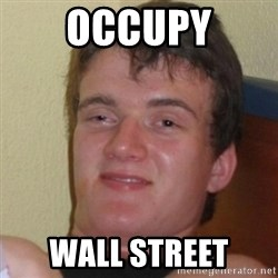 Really Stoned Guy - occupy wall street