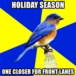 Best Buy Bluebird - HOLIDAY SEASON ONE CLOSER FOR FRONT LANES