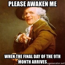 Joseph Ducreux - Please awaken me when the final day of the 9th month arrives