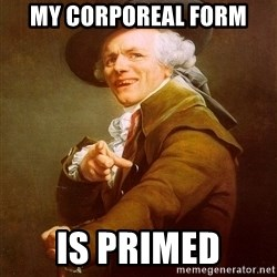 Joseph Ducreux - My corporeal form is primed