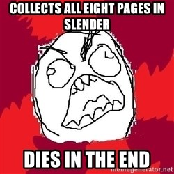 Rage FU - COLLECTS ALL EIGHT PAGES IN SLENDER DIES IN THE END