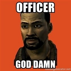 Lee Everett - Officer GOD DAMN
