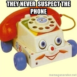 Sinister Phone - THEY NEVER  SUSPECT THE PHONE