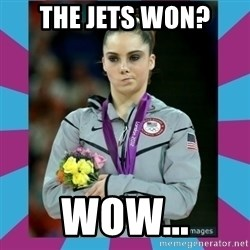 Makayla Maroney  - the jets won? wow...