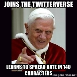 The Evil Pope - Joins the Twitterverse learns to spread hate in 140 characters