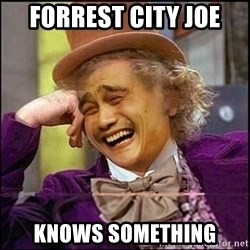 yaowonkaxd - forrest city joe knows something