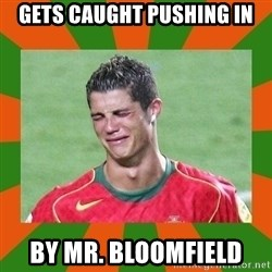 cristianoronaldo - GETS CAUGHT PUSHING IN BY MR. BLOOMFIELD