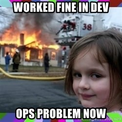 evil girl fire - worked fine in dev ops problem now