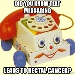 Sinister Phone - did you know text messaging leads to rectal cancer?