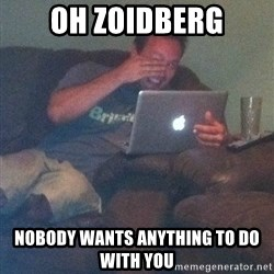 Meme Dad - Oh Zoidberg Nobody wants anything to do with you