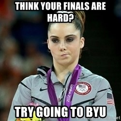 Not Impressed McKayla - Think your finals are hard? Try going to byu