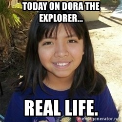 aylinfernanda - today on dora the explorer... real life.
