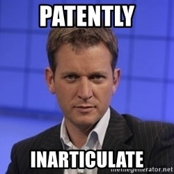 Jeremy Kyle - PATENTLY INARTICULATE