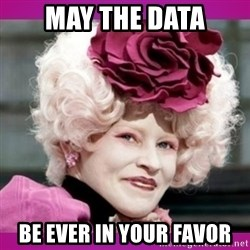 hunger games effie - May the data Be ever in your favor