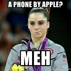 Not Impressed McKayla - A phone by apple? Meh