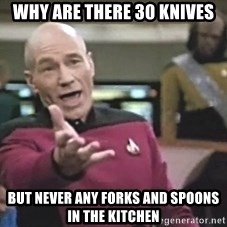 Picard Wtf - Why are there 30 knives but never any forks and spoons in the kitchen