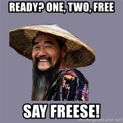 chinese - Ready? One, two, free Say freeSe!