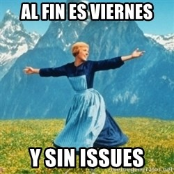 Sound Of Music Lady - al fin es viernes y sin issues