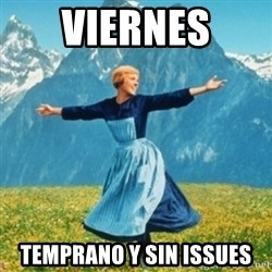 Sound Of Music Lady - viernes temprano y sin issues