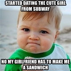 Victory Baby - STARTED DATING THE CUTE GIRL FROM SUBWAY NO MY GIRLFRIEND HAS TO MAKE ME A SANDWICH
