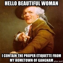 Joseph Ducreux - Hello beautiful Woman i contain the proper etiquette from my hometown of gangnam