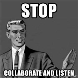 Correction Guy - STOP COLLABORATE AND LISTEN