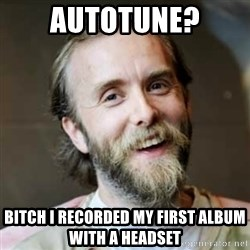 Varg Vikernes - Autotune? Bitch I recorded my first album with a headset