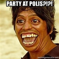 Crazy funny - Party at polis?!?!