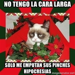 GRUMPY CAT ON CHRISTMAS - no tengo la cara larga solo me emputan sus pinches hipocresias