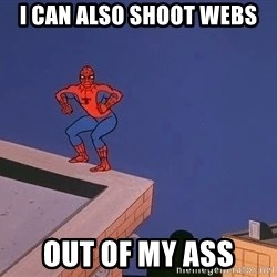 Spiderman12345 - i can also shoot webs out of my ass