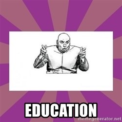'dr. evil' air quote -  education