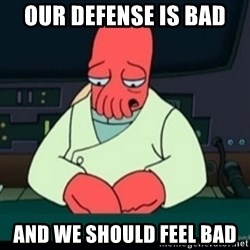 Sad Zoidberg - our defense is bad and we should feel bad