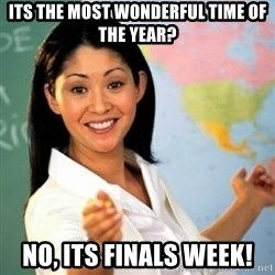 Asian Teacher - Its the most wonderful time of the year? NO, its finals week!