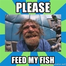 hurting henry - please feed my fish