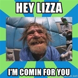 hurting henry - HEY LIZZA I'M COMIN FOR YOU