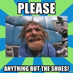 hurting henry - please anything but the shoes!