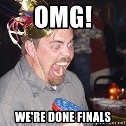 OMG it spins - OMG! We're done finals