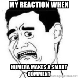 scared yaoming - My reaction when humera makes a smart comment