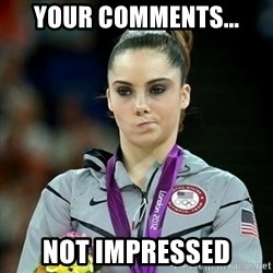 Not Impressed McKayla - Your comments... not impressed