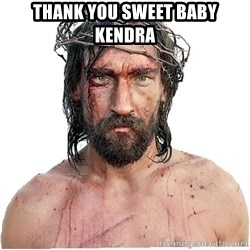 Masturbation Jesus - THANK YOU SWEET BABY KENDRA