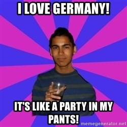 Bimborracho - I LOVE GERMANY! IT'S LIKE A PARTY IN MY PANTS!