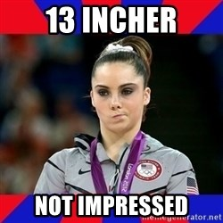 Mckayla Maroney Does Not Approve - 13 incher not impressed