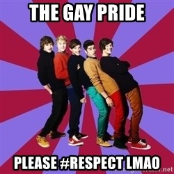 typical 1D - the gay pride please #respect lmao