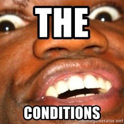 Wow Black Guy - The  Conditions