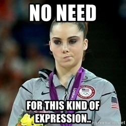 Not Impressed McKayla - No need for this kind of expression..