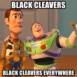 Consequences Toy Story - Black cleavers black cleavers everywhere