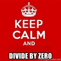 Keep Calm 3 - DIVIDE BY ZERO