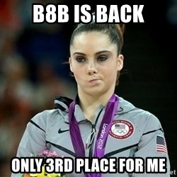 Not Impressed McKayla - B8B IS BACK ONLY 3RD PLACE FOR ME